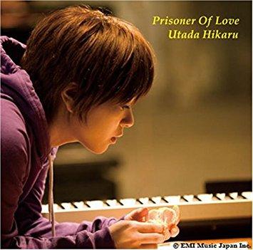 宇多田ヒカル『Prisoner Of Love』