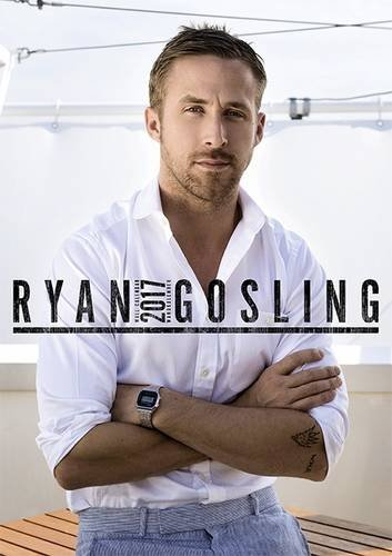 Ryan Gosling 2017 Calendar – October 31, 2016