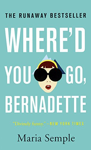『Where'd You Go Bernadette?』