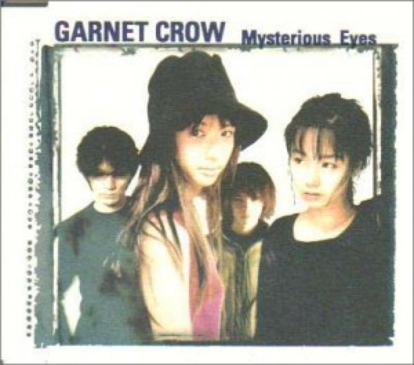 GARNET CROW「Mysterious Eyes」