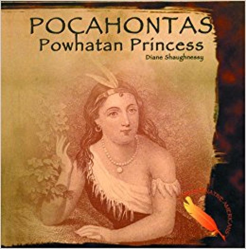 Pocahontas: Powhatan Princess (Famous Native Americans)