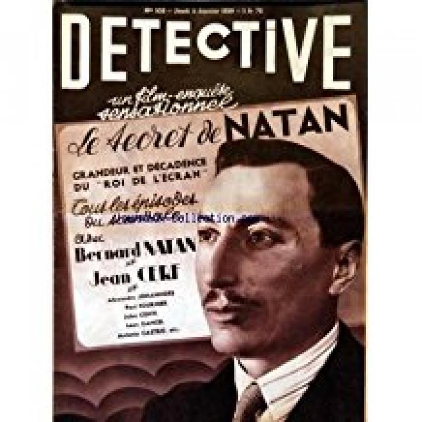 DETECTIVE [No 532] du 05/01/1939 - FILM-ENQUETE / LE SECRET DE NATAN