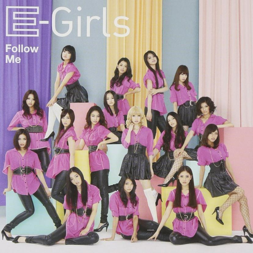 E-girls 『Follow Me』