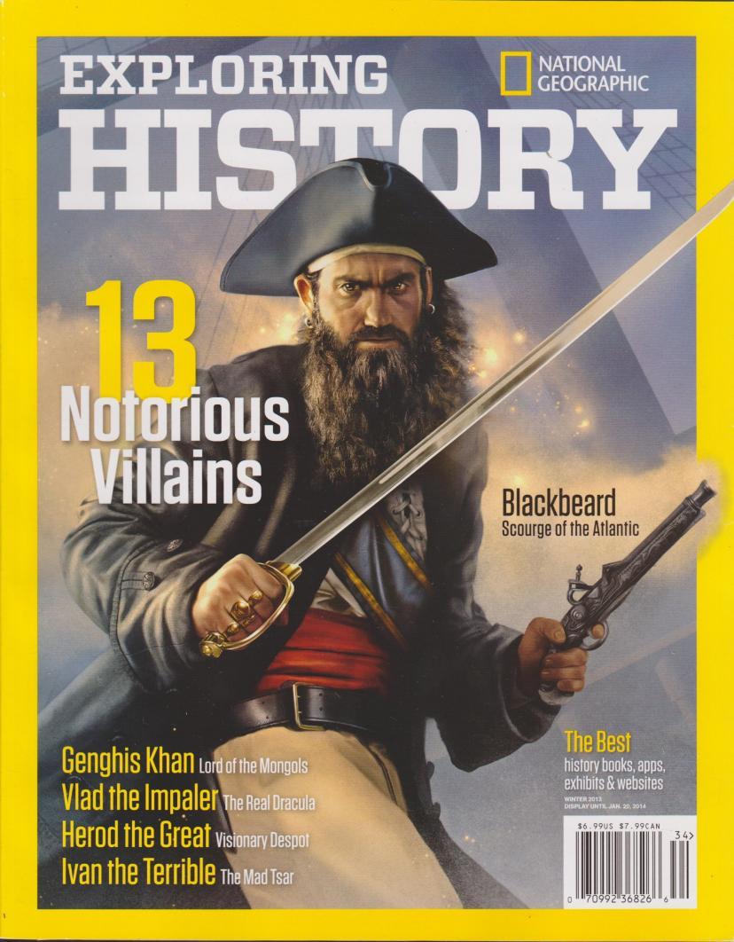 National Geographic Exploring History 13 Notorious Villains Magazine Winter 2013 Single Issue Magazine – 2013