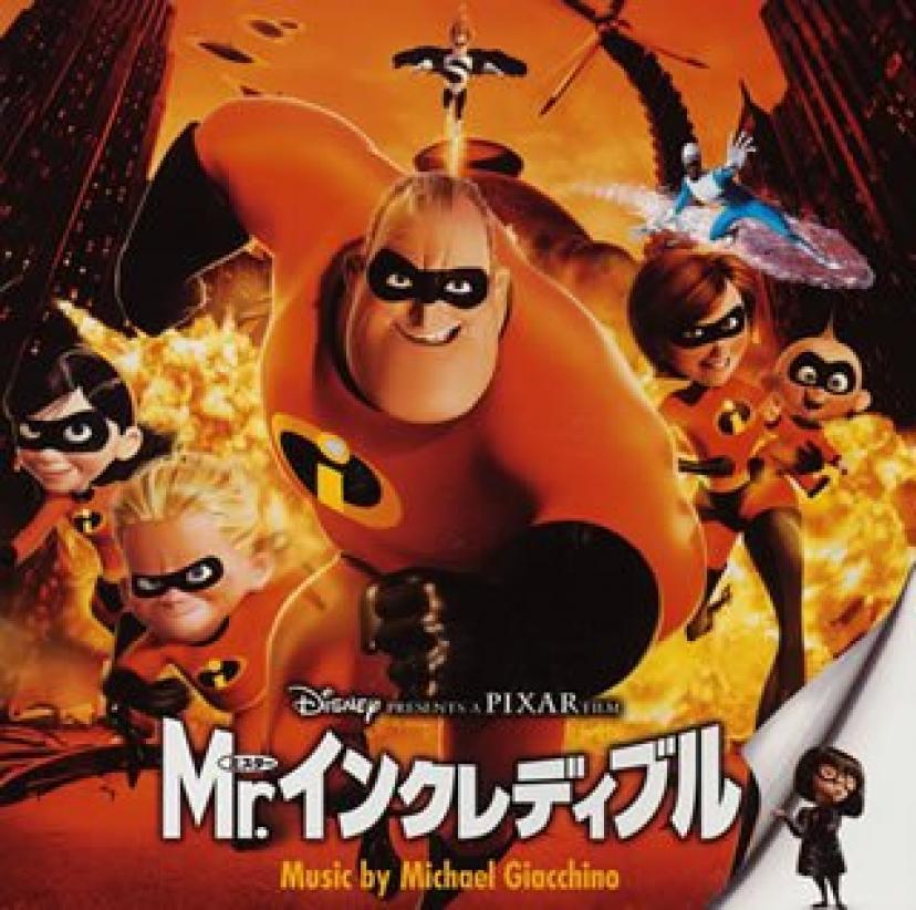 Mr.インクレディブル オリジナル・サウンドトラック Soundtrack