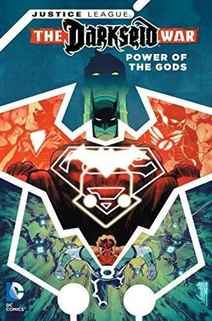 Justice League: Darkseid War - Power of the Gods (Jla (Justice League of America))