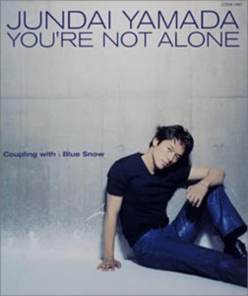 YOURE-NOT-ALONE-山田純大
