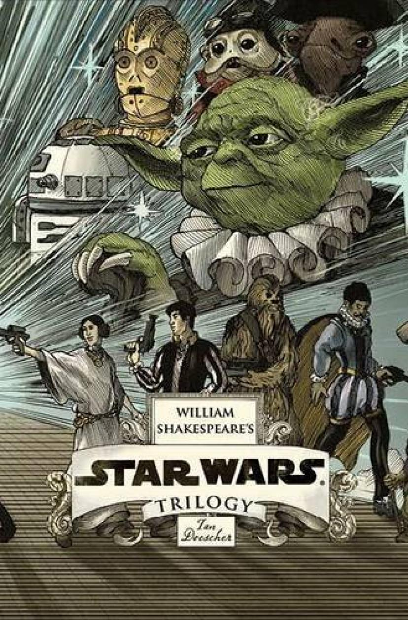William Shakespeare's Star Wars Trilogy: ; and an 8-by-34-inch full-color poster[スターウォーズ][スター・ウォーズ][ヨーダ]