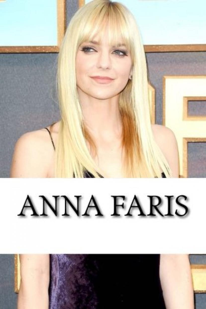 Anna Faris: A Biography