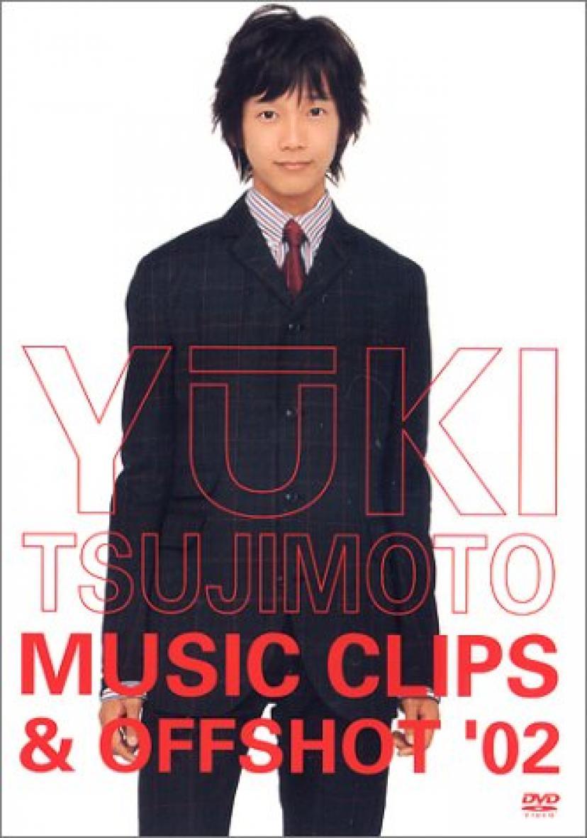 YUKI TSUJIMOTO MUSIC CRIPS & OFFSHOT '02 [DVD]辻本祐樹