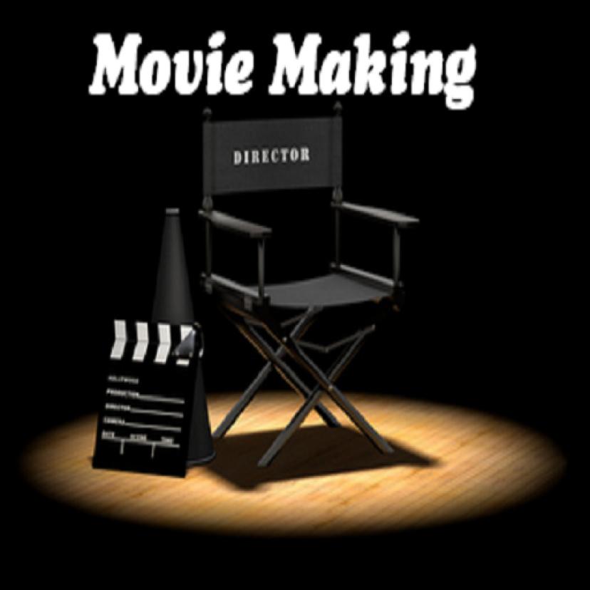 映画製作 Movie Making