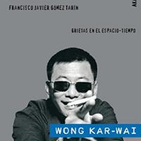 【再評価でリバイバル?】世界で愛される香港の名匠、ウォン・カーウァイの魅力を徹底解説