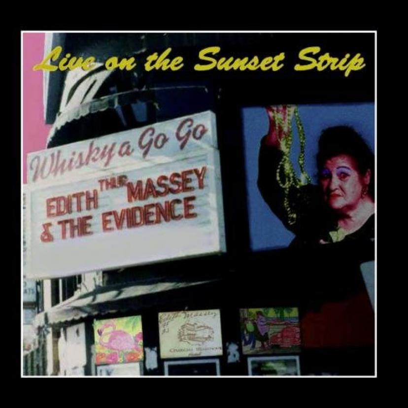 Edith Massey Live On The Sunset Strip CD