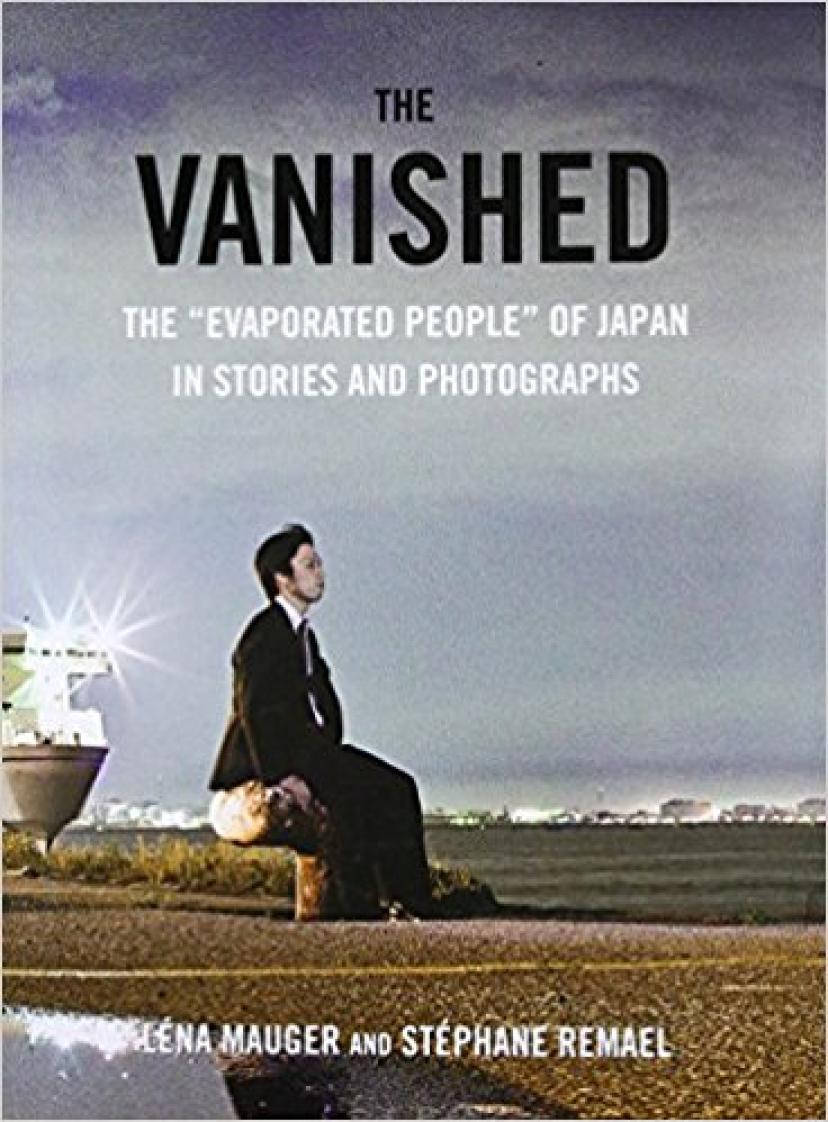 『The Vanished: The Evaporated People of Japan in Stories and Photographs(原題)』