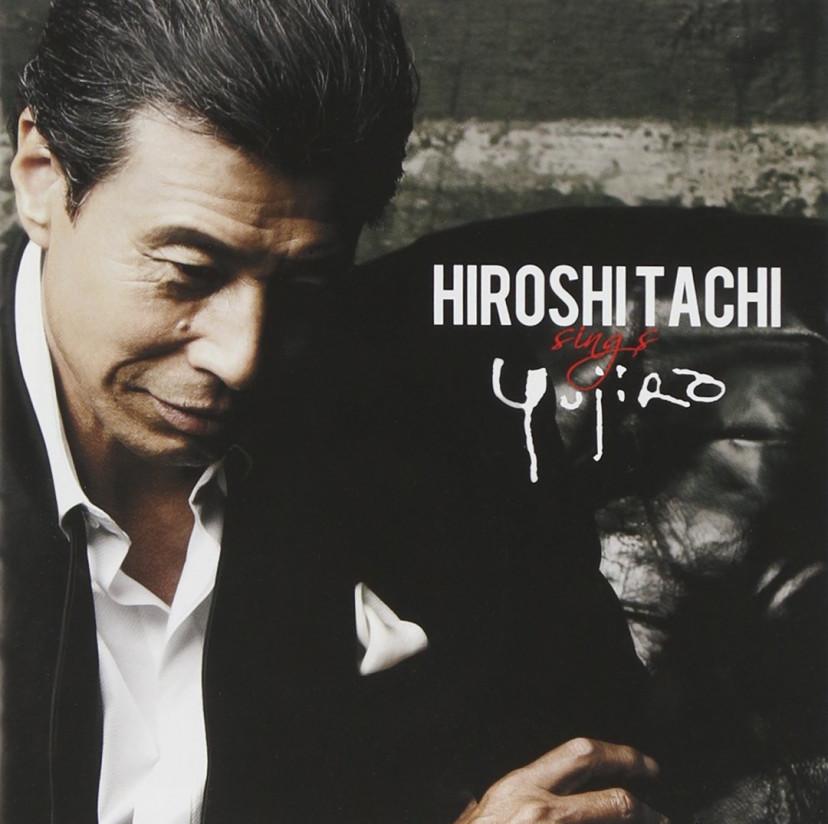 HIROSHI TACHI sings YUJIRO