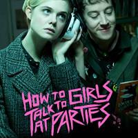 映画『パーティで女の子に話しかけるには』を鑑賞できる動画配信サービスとは【無料アリ】