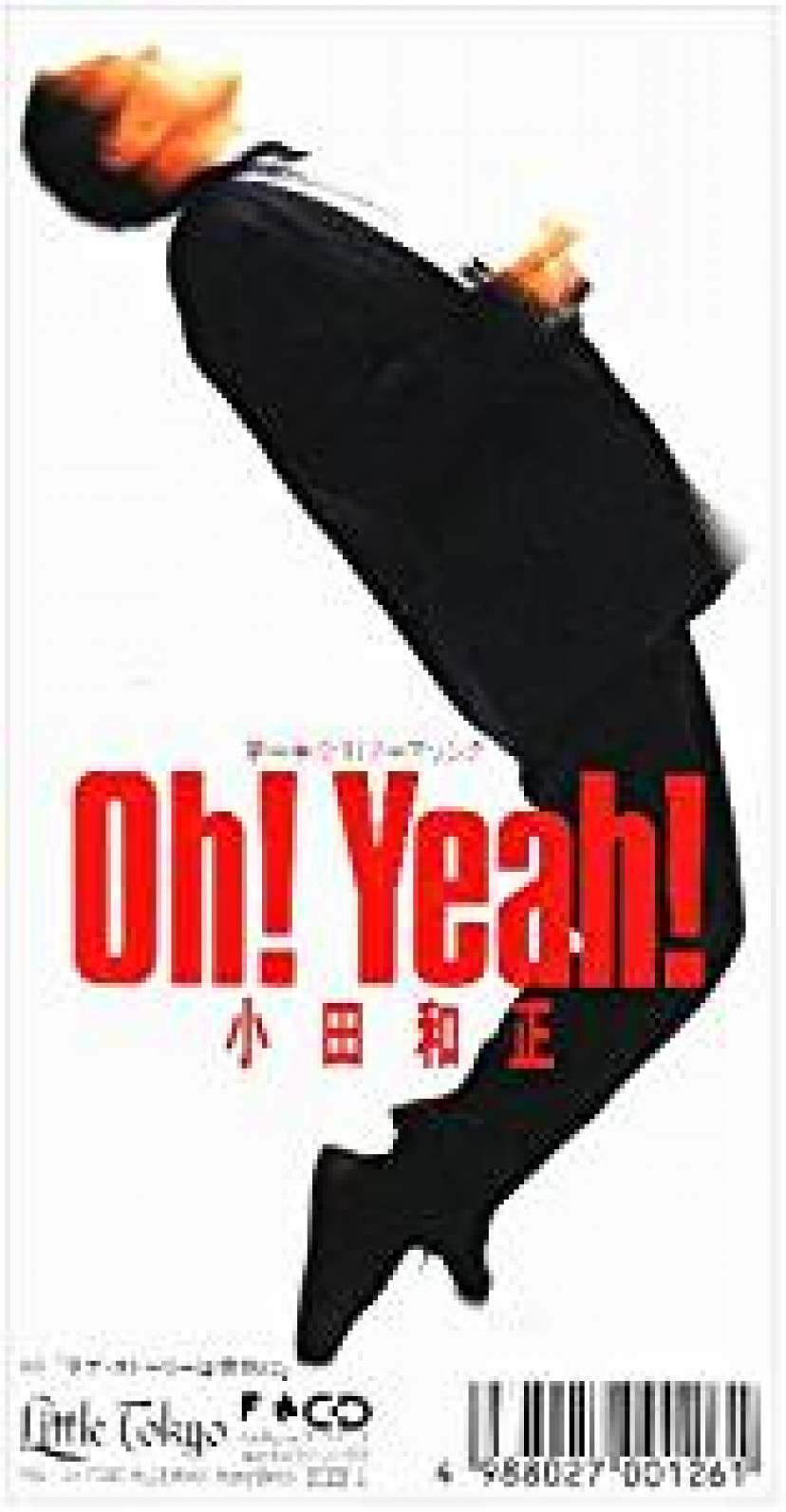 「Oh!Yeah!/ラブ・ストーリーは突然に」 小田和正